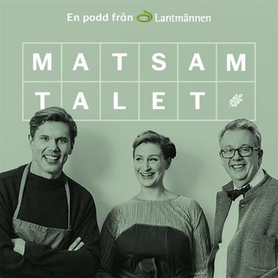 Stjärnkocken Tommy Myllymäki och måltidsforskaren Richard Tellström till Lantmännens podcast Matsamtalet